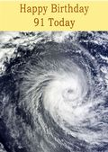 Happy Birthday - 91 Today -  Option 1